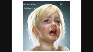 آهنگ اشک کودکان از Wesker