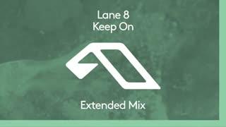 دانلود آهنگ دیپ هاوس از Lane 8 بنام Keep On