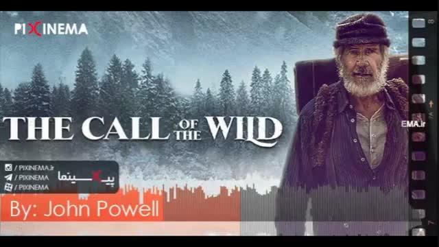 موسیقی متن فیلم آوای وحش اثر جان پاول (The Call of the Wild)